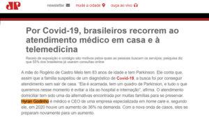 Por Covid-19, brasileiros recorrem ao atendimento médico em casa e à telemedicina
