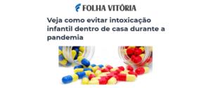 Inserção sobre intoxicação infantil em casa no portal Folha Vitória