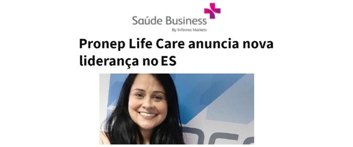 Inserção no portal Saúde Business sobre nova liderança feminina na Pronep
