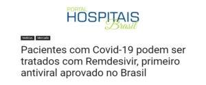Inserção no Portal Hospitais Brasil sobre o primeiro antiviral contra covid aprovado no Brasil