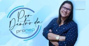 Coordenadora de contabilidade da Pronep