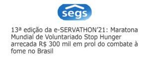Maratona Mundial de Voluntariado Stop Hunger em arrecadou R$ 300 mil em doações