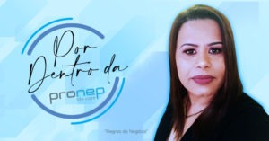 Regras de negócio é a área da Pronep responsável por desenvolver parâmetros sistêmicos relacionados ao funcionamento da empresa